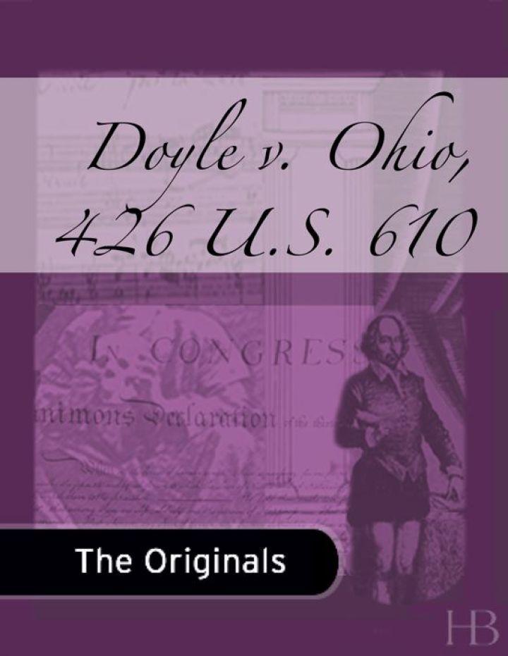 Doyle v. Ohio, 426 U.S. 610