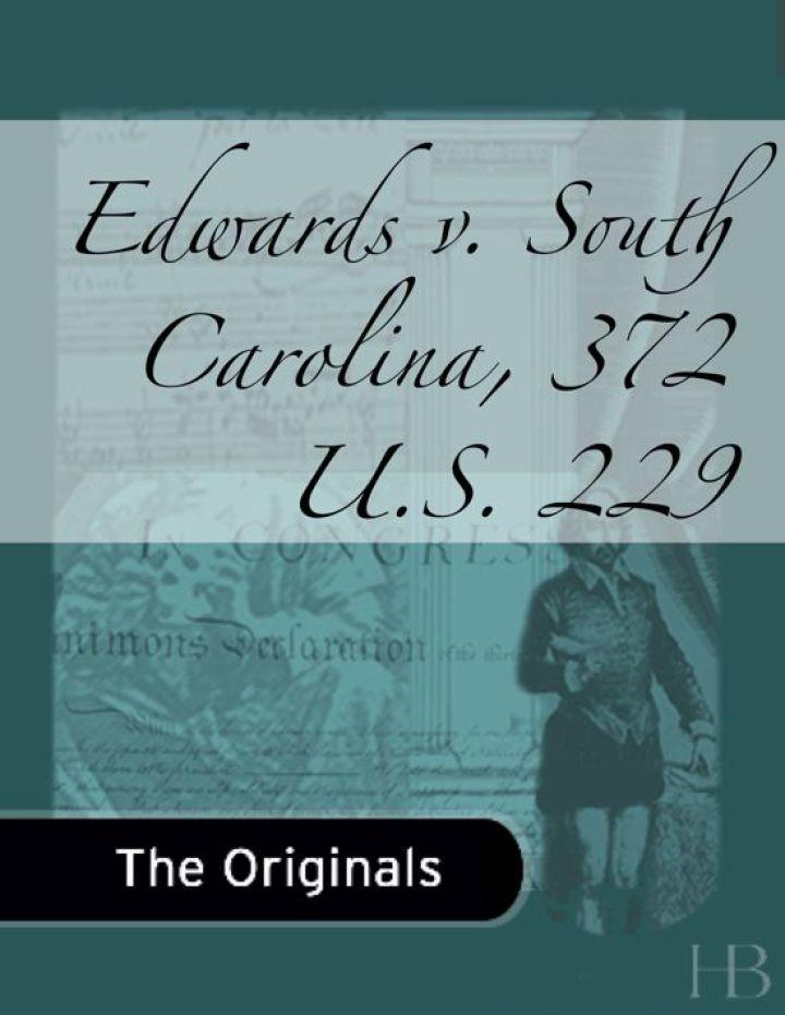 Edwards v. South Carolina, 372 U.S. 229