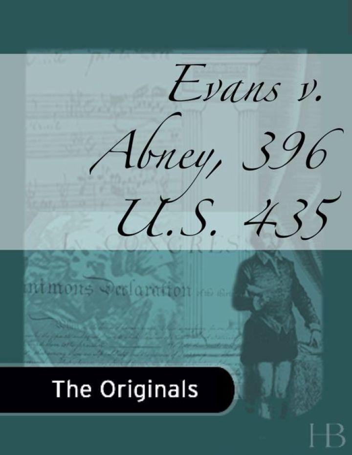 Evans v. Abney, 396 U.S. 435