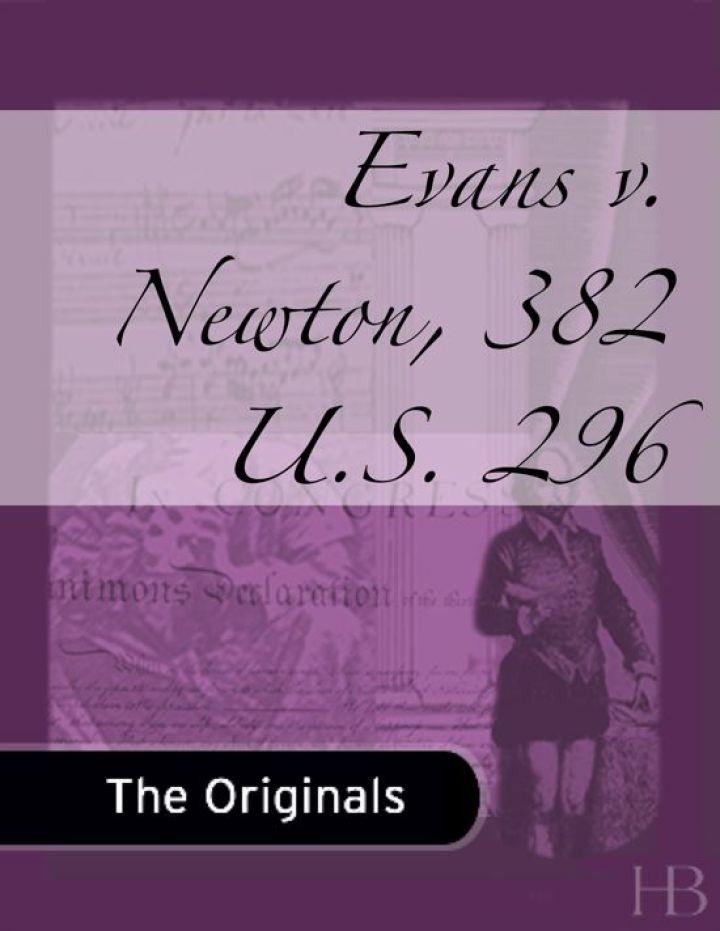Evans v. Newton, 382 U.S. 296