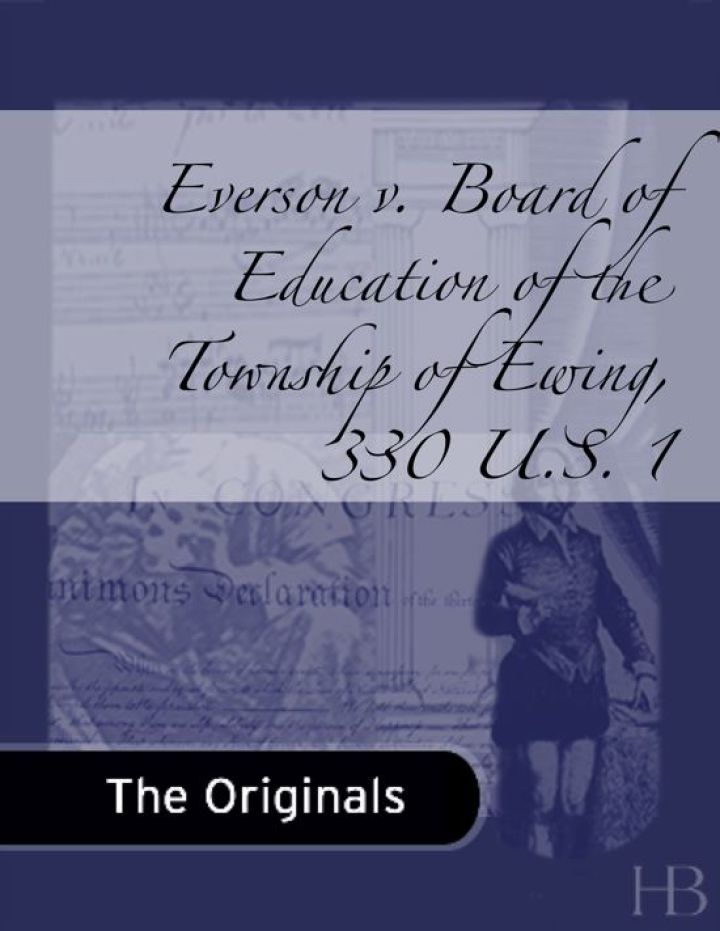 Everson v. Board of Education of the Township of Ewing, 330 U.S. 1
