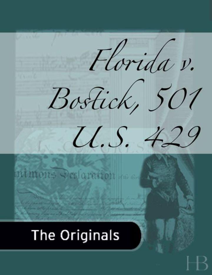 Florida v. Bostick, 501 U.S. 429