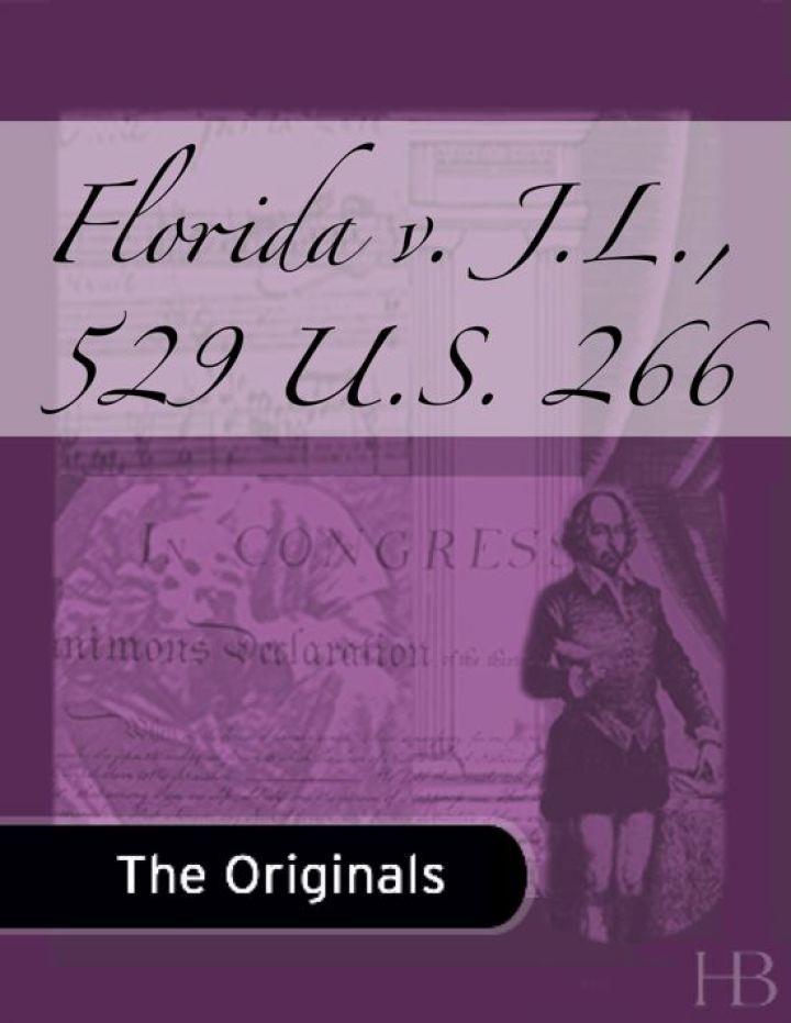 Florida v. J.L., 529 U.S. 266