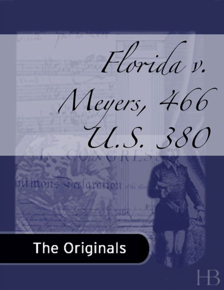 Florida v. Meyers, 466 U.S. 380