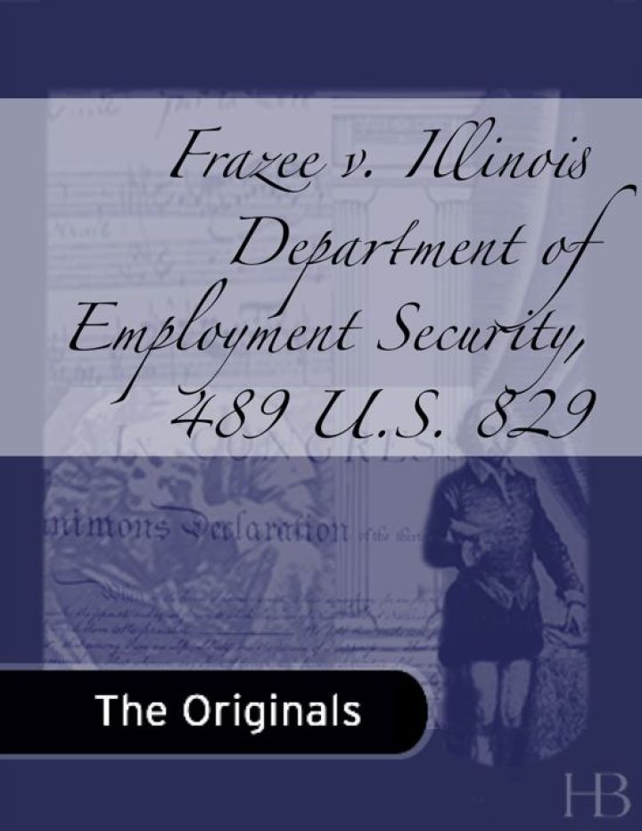 Frazee v. Illinois Department of Employment Security, 489 U.S. 829