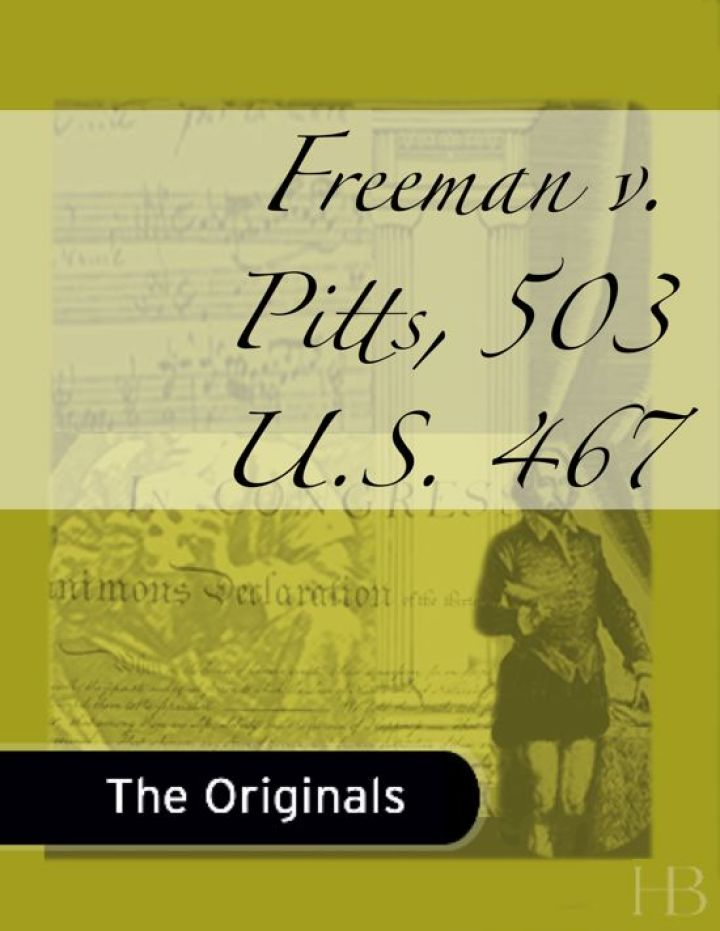 Freeman v. Pitts, 503 U.S. 467