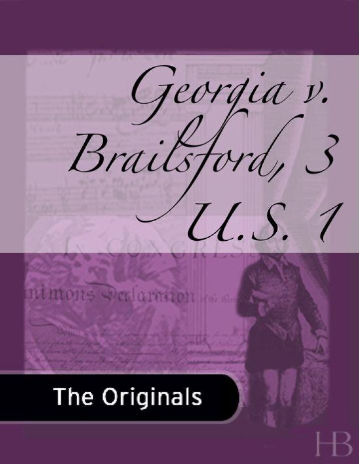 Georgia v. Brailsford, 3 U.S. 1