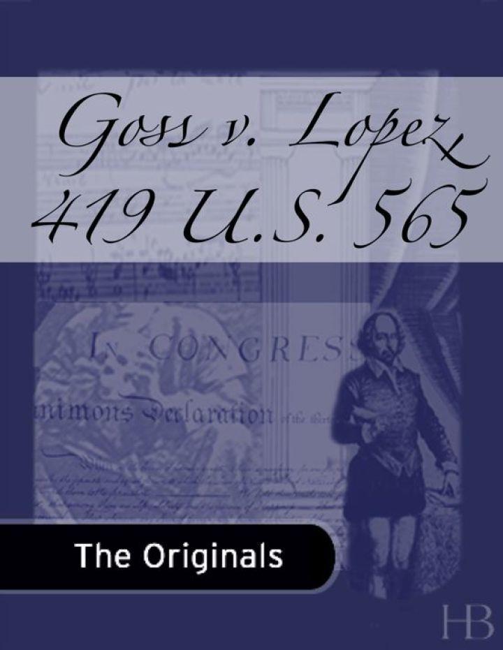 Goss v. Lopez, 419 U.S. 565
