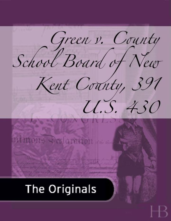 Green v. County School Board of New Kent County, 391 U.S. 430