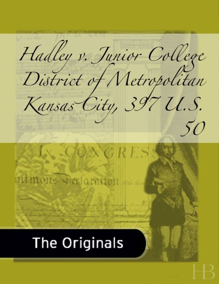 Hadley v. Junior College District of Metropolitan Kansas City, 397 U.S. 50