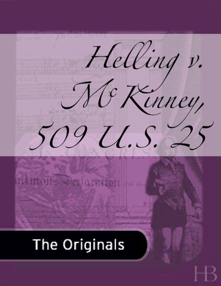 Helling v. McKinney, 509 U.S. 25