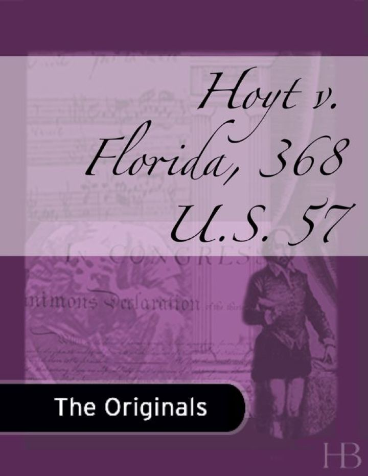 Hoyt v. Florida, 368 U.S. 57