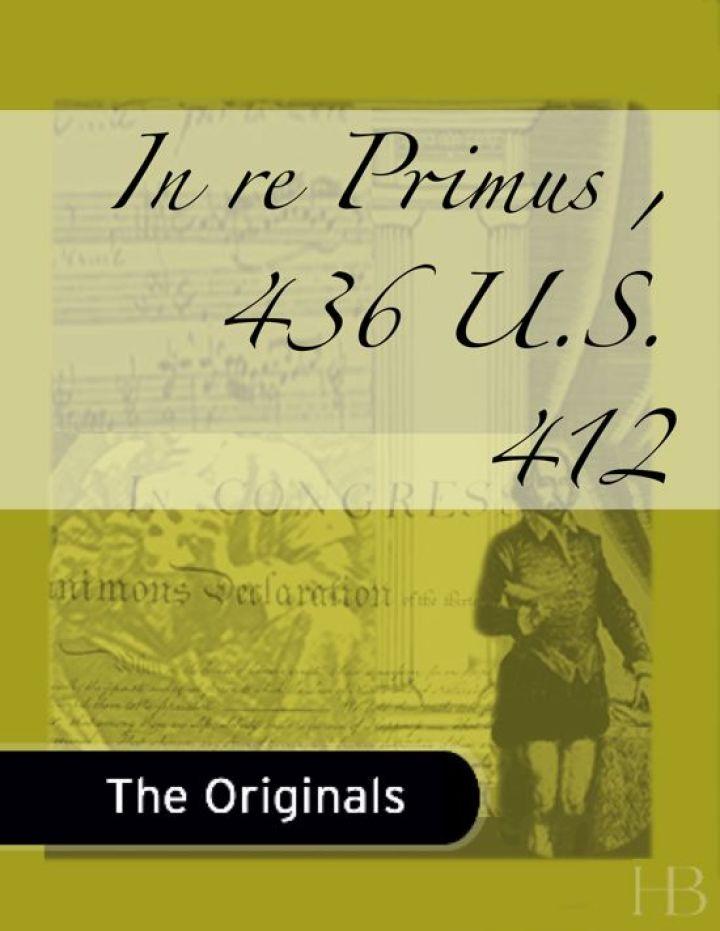 In re Primus, 436 U.S. 412