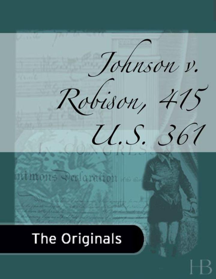 Johnson v. Robison, 415 U.S. 361