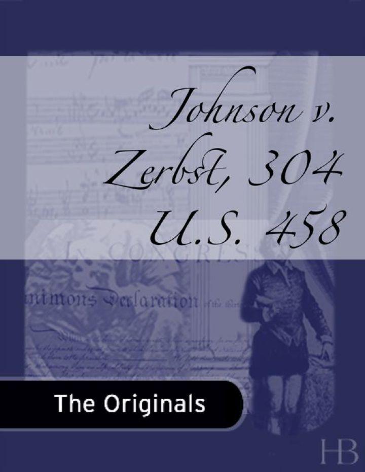 Johnson v. Zerbst, 304 U.S. 458