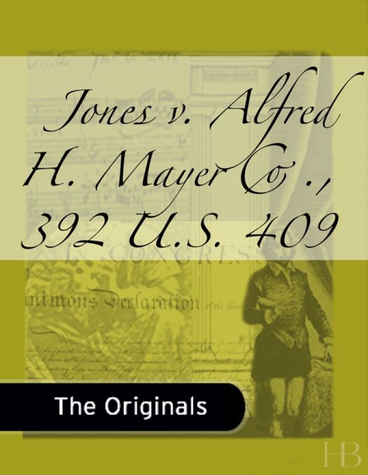 Jones v. Alfred H. Mayer Co., 392 U.S. 409