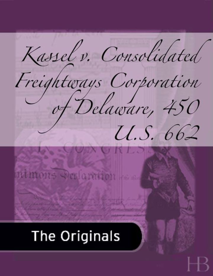 Kassel v. Consolidated Freightways Corporation of Delaware, 450 U.S. 662
