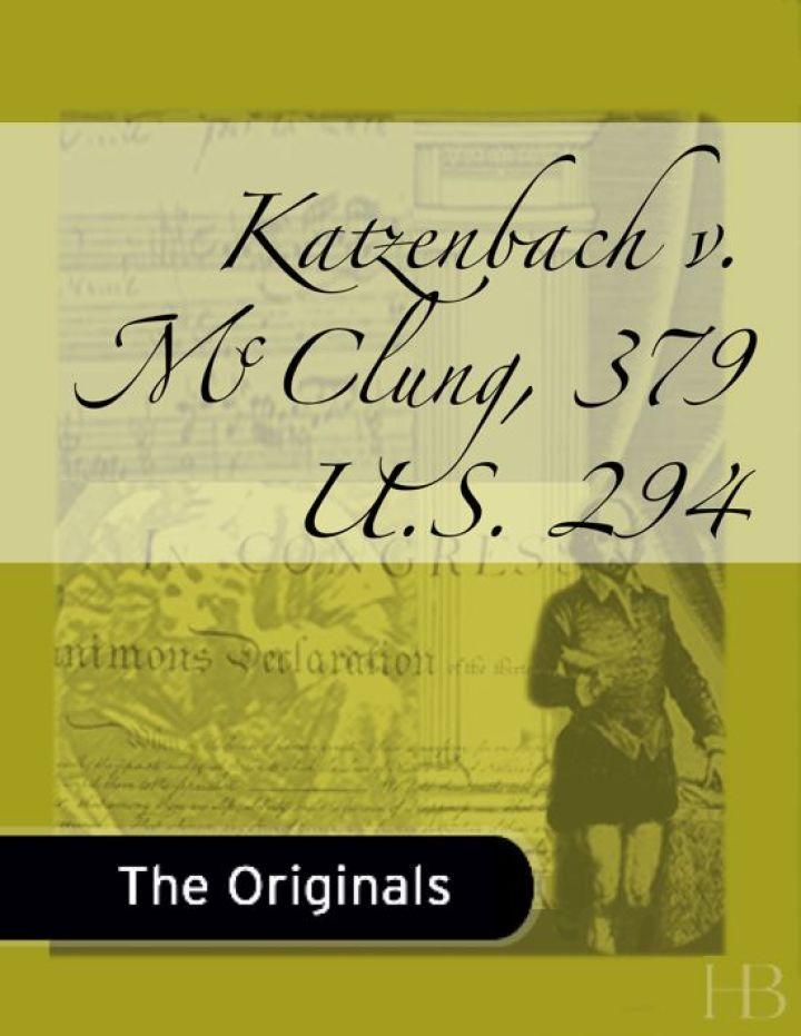 Katzenbach v. McClung, 379 U.S. 294