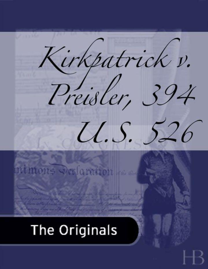 Kirkpatrick v. Preisler, 394 U.S. 526