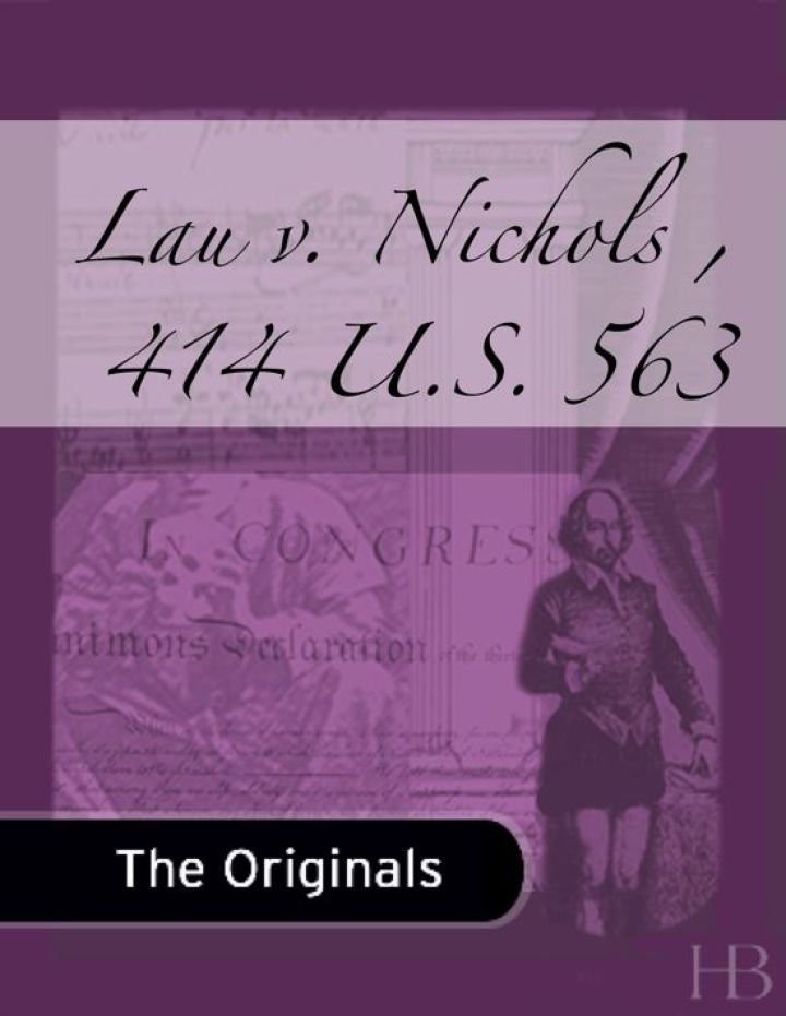 Lau v. Nichols , 414 U.S. 563