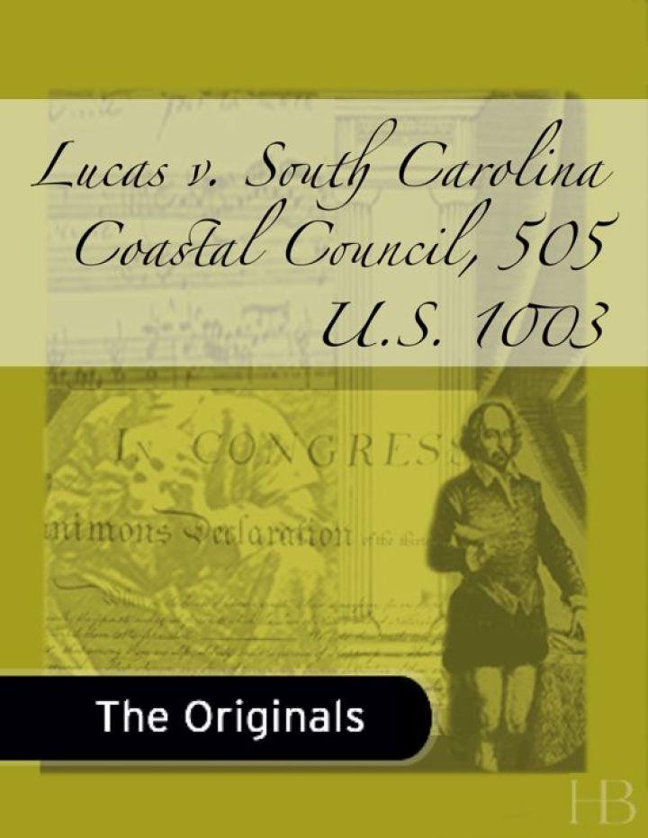 Lucas v. South Carolina Coastal Council, 505 U.S. 1003