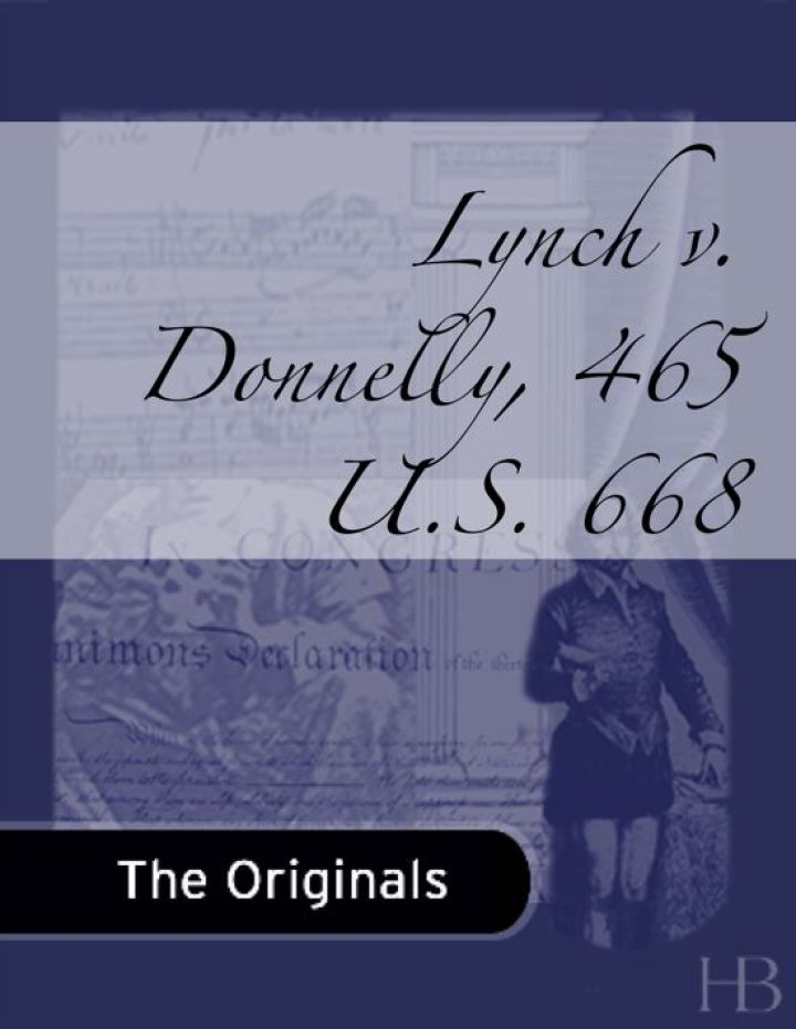 Lynch v. Donnelly, 465 U.S. 668