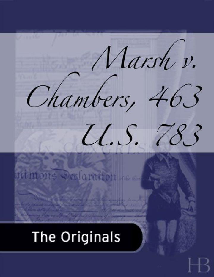 Marsh v. Chambers, 463 U.S. 783