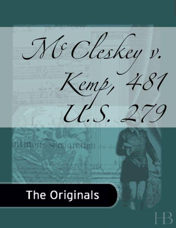 McCleskey v. Kemp, 481 U.S. 279