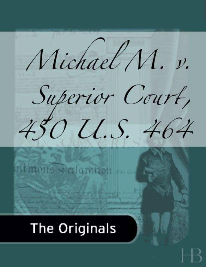 Michael M. v. Superior Court, 450 U.S. 464