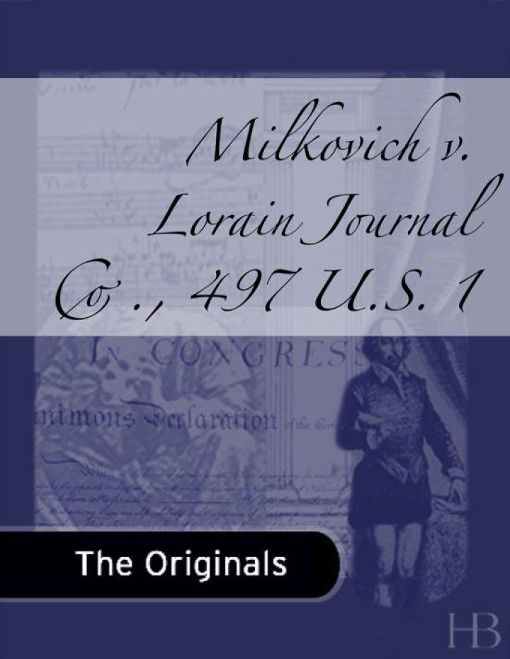 Milkovich v. Lorain Journal Co., 497 U.S. 1