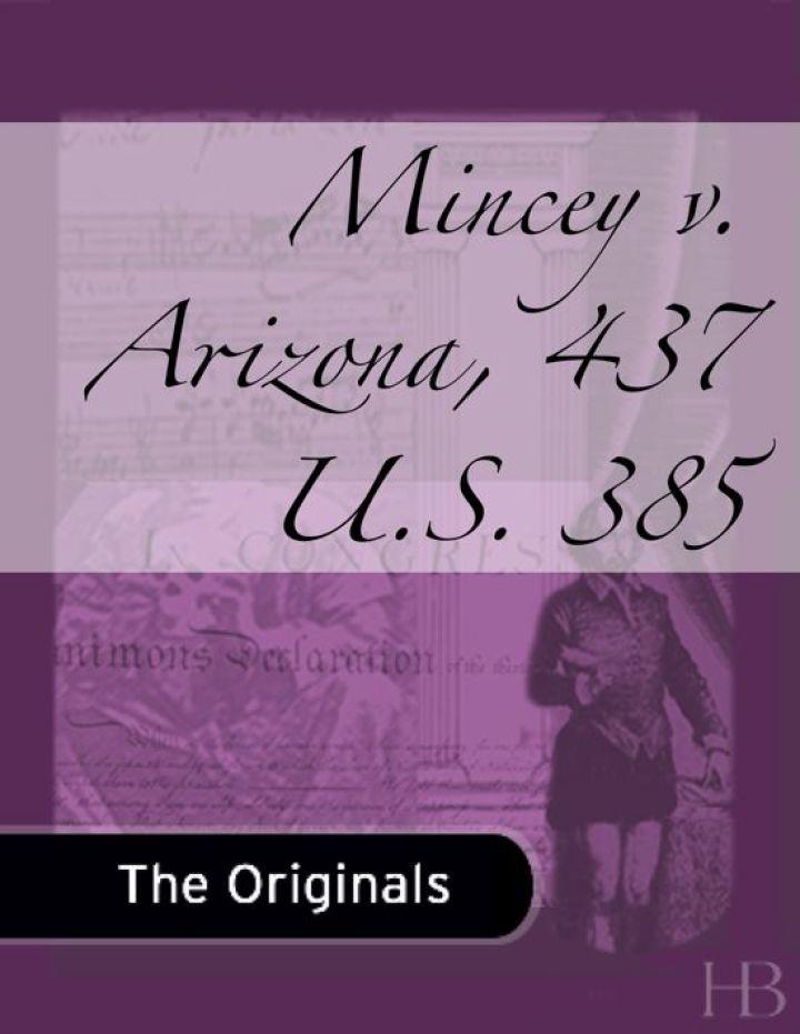 Mincey v. Arizona, 437 U.S. 385