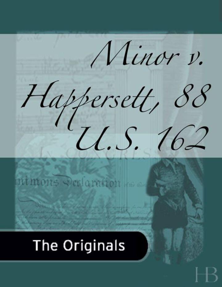 Minor v. Happersett, 88 U.S. 162