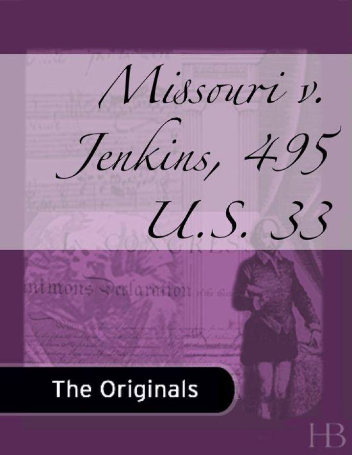 Missouri v. Jenkins, 495 U.S. 33