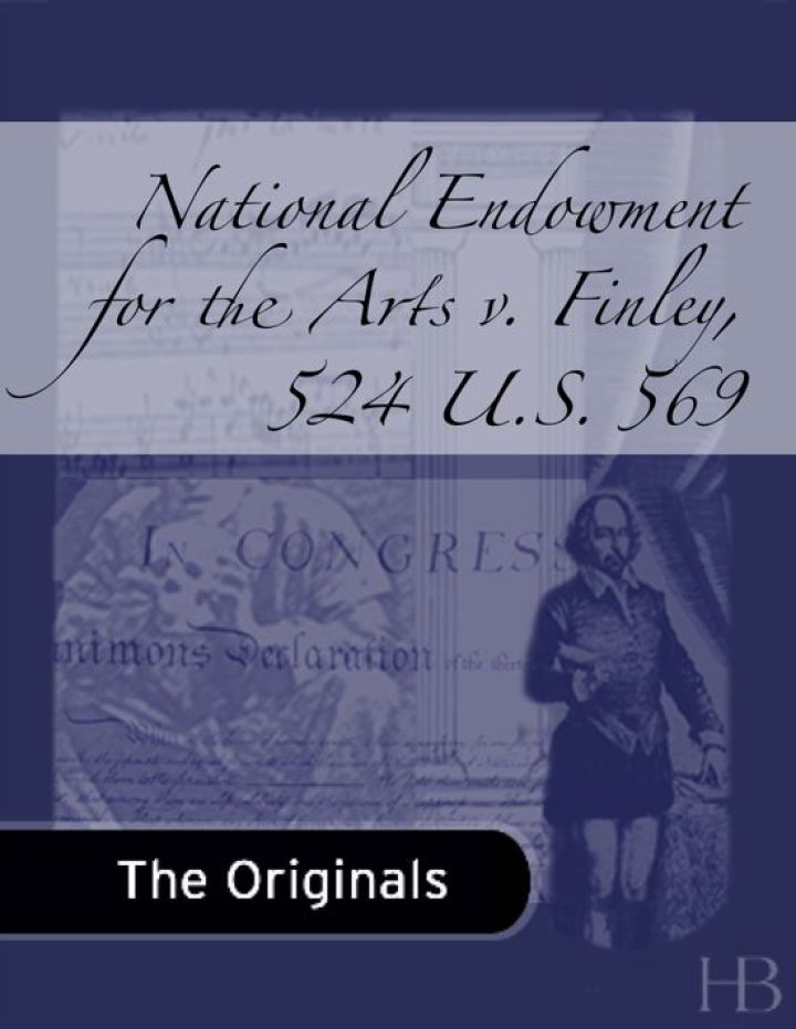 National Endowment for the Arts v. Finley, 524 U.S. 569