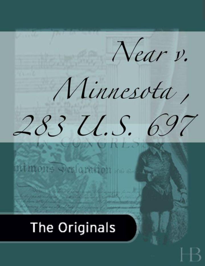 Near v. Minnesota, 283 U.S. 697