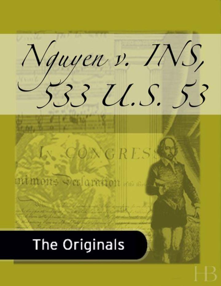 Nguyen v. INS, 533 U.S. 53