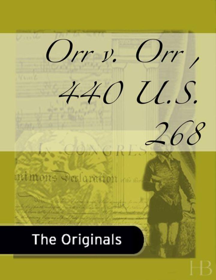 Orr v. Orr, 440 U.S. 268