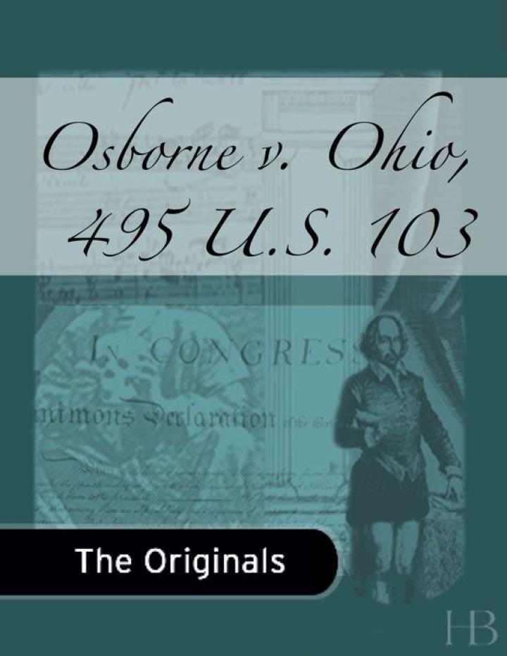 Osborne v. Ohio, 495 U.S. 103