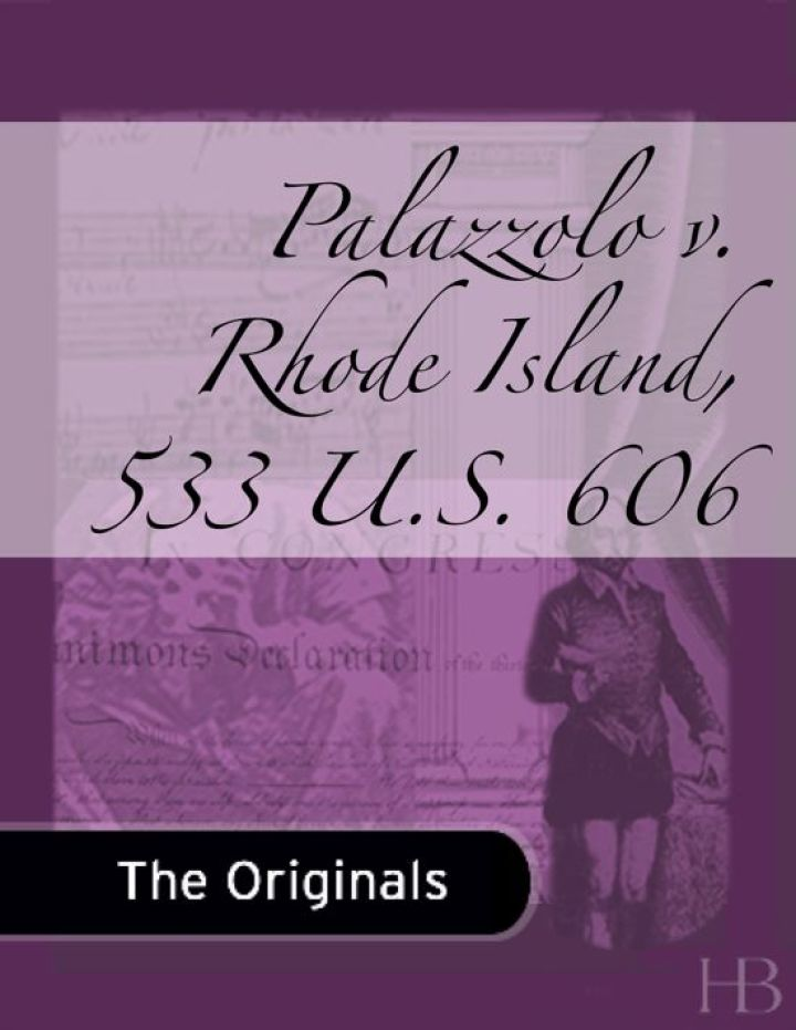 Palazzolo v. Rhode Island, 533 U.S. 606