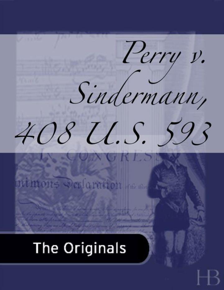 Perry v. Sindermann, 408 U.S. 593