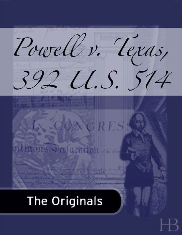 Powell v. Texas, 392 U.S. 514