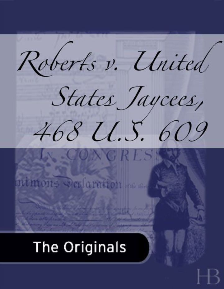 Roberts v. United States Jaycees, 468 U.S. 609