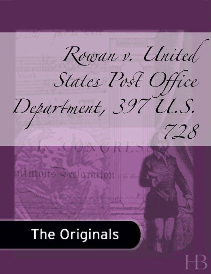 Rowan v. United States Post Office Department, 397 U.S. 728
