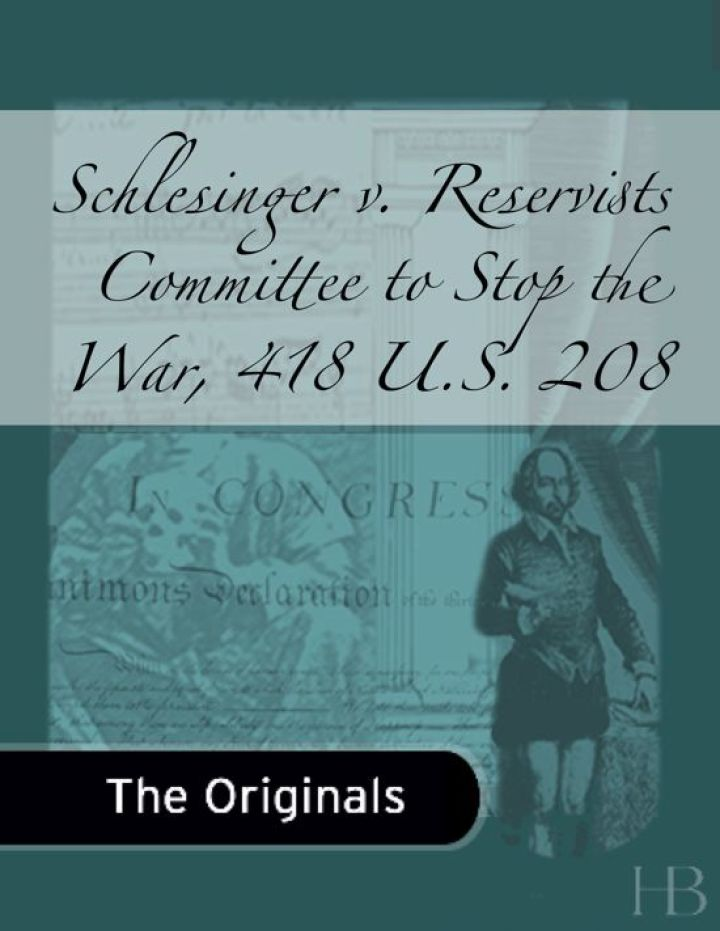Schlesinger v. Reservists Committee to Stop the War, 418 U.S. 208