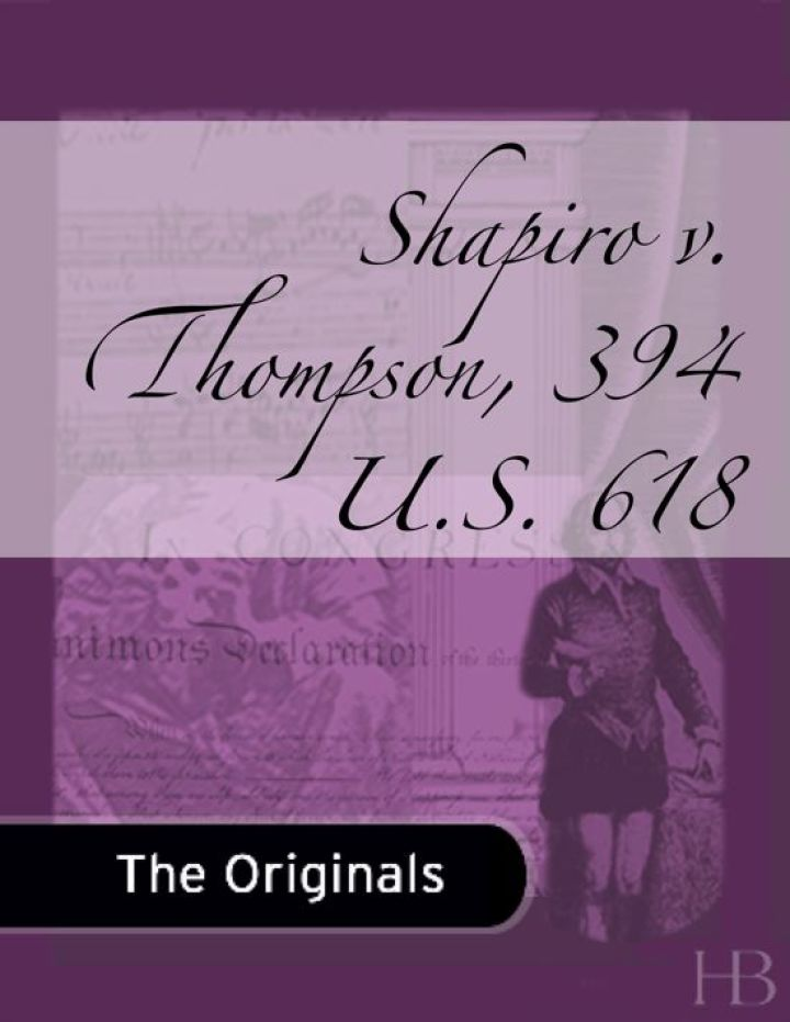Shapiro v. Thompson, 394 U.S. 618