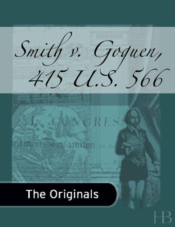 Smith v. Goguen, 415 U.S. 566