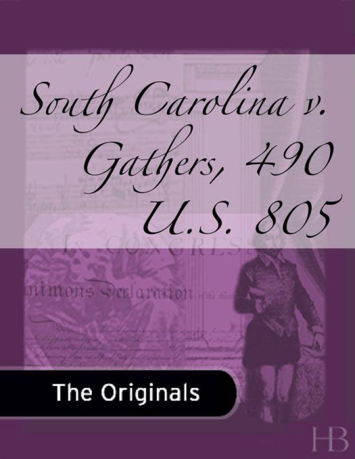 South Carolina v. Gathers, 490 U.S. 805