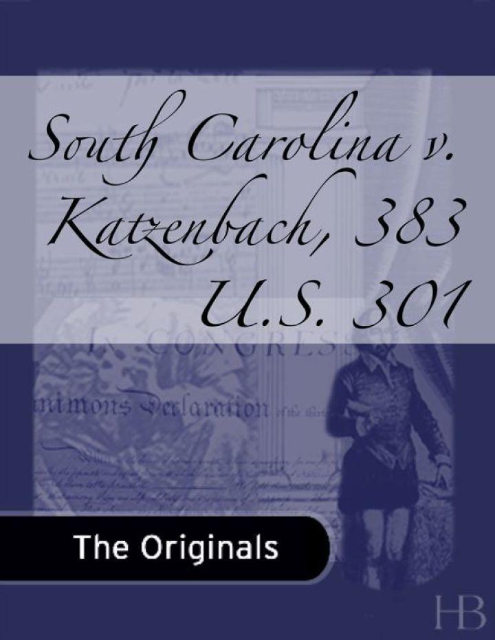 South Carolina v. Katzenbach, 383 U.S. 301