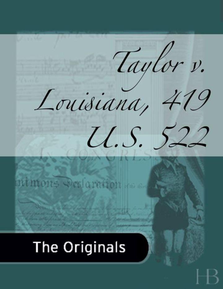 Taylor v. Louisiana, 419 U.S. 522