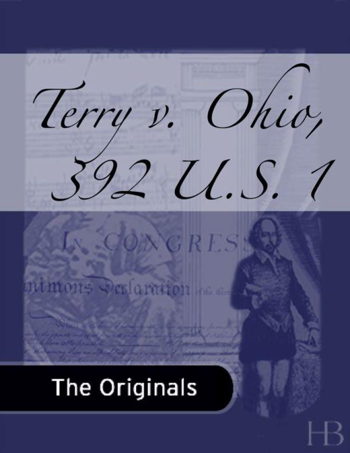 Terry v. Ohio, 392 U.S. 1